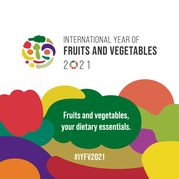 The UN General Assembly designated 2021 the International Year of Fruits and Vegetables (IYFV).